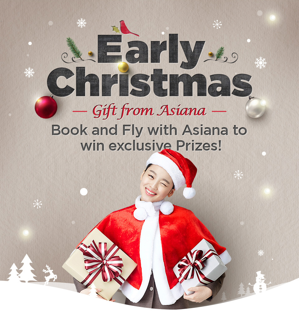 Early Christmas Gift Event│ASIANA AIRLINES
